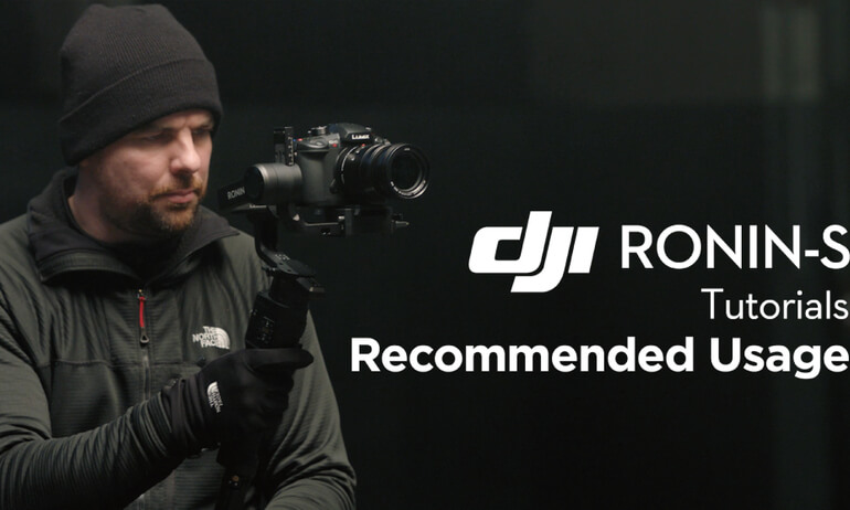 DJI Tutorials -Recommended Usage of Ronin-S