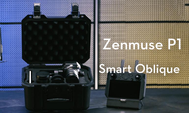 Zenmuse P1|Smart Oblique