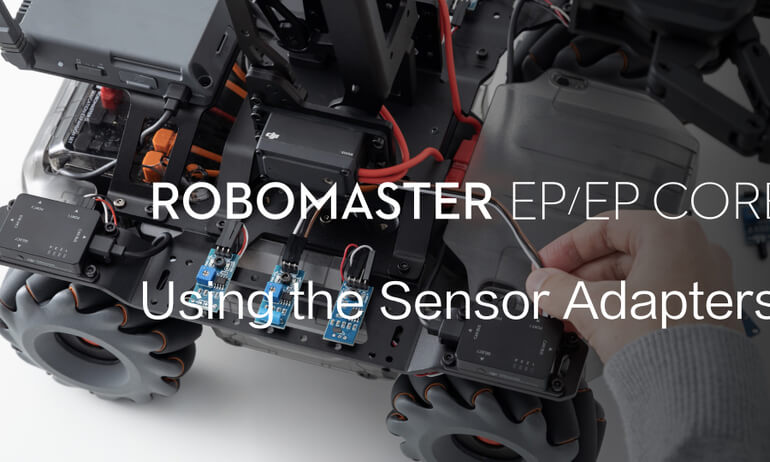 RoboMaster EP/EP CORE | Using the Sensor Adapters