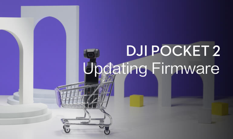 DJI Pocket 2 | Updating Firmware