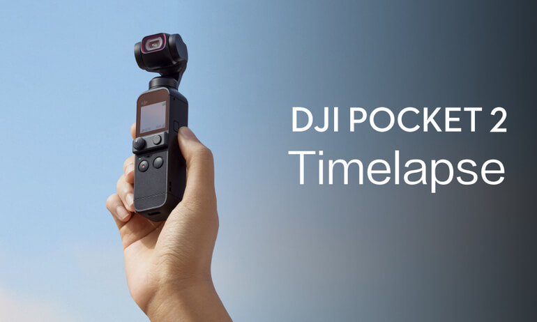 DJI Pocket 2 | Timelapse