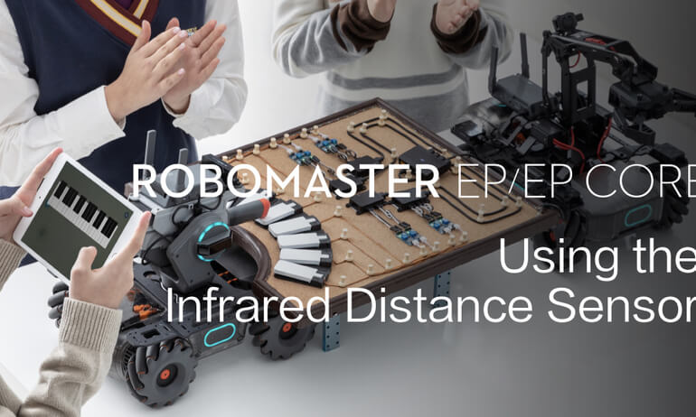 RoboMaster EP/EP CORE   How to Use the Infrared Distance Sensor