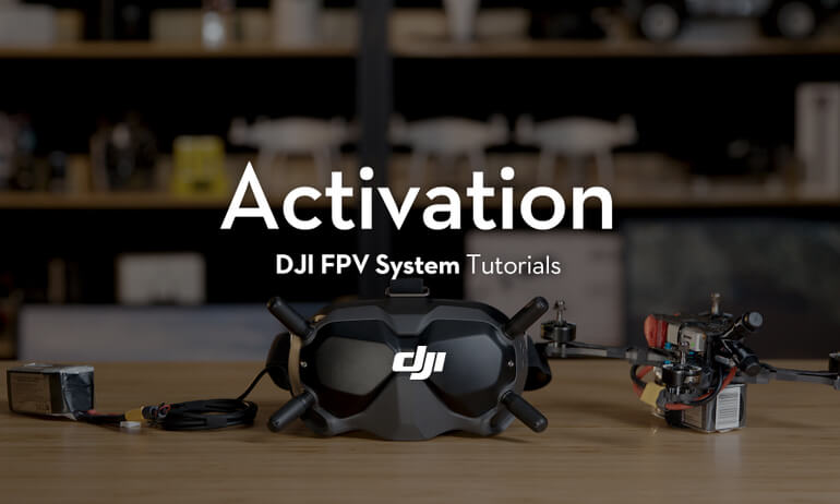 DJI Digital FPV System - Activation