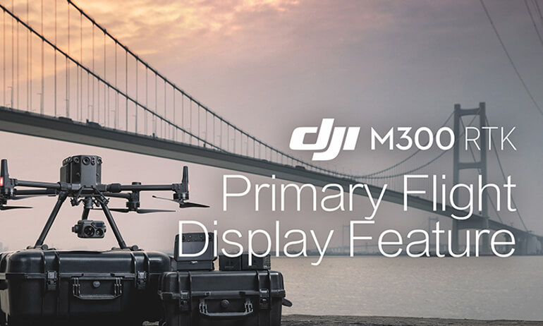 DJI- M300 RTK - Primary Flight Display Feature