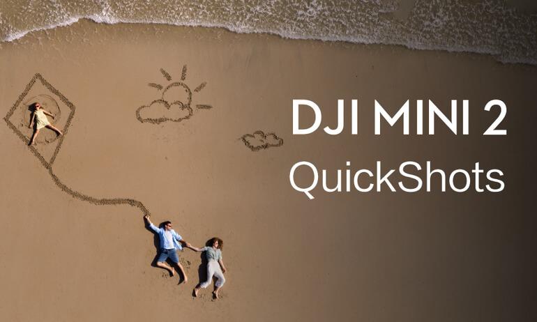 DJI Mini 2 | Quickshots
