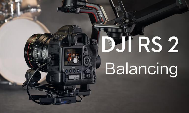DJI RS 2 | Balancing