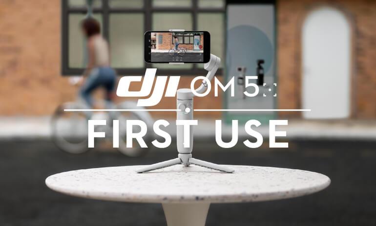 DJI OM5 | First Use