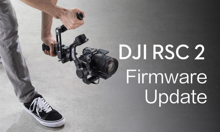 DJI RSC 2|Firmware Update