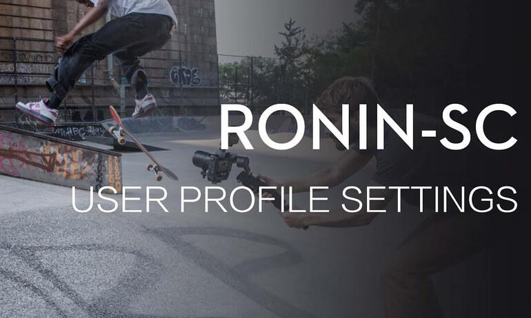 Ronin-SC | User Profile Settings Guide
