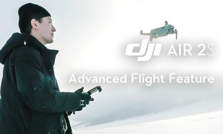 DJI Air 2S | Advanced Flight Feature