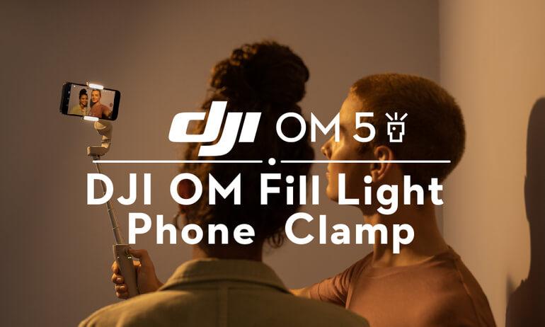 DJI OM5 | DJI OM Fill Light Phone Clamp