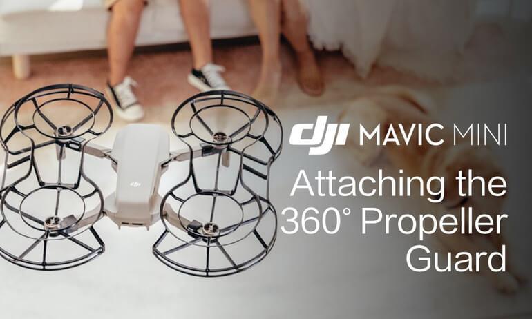 Mavic Mini Tutorials - Attaching the 360° Propeller Guard