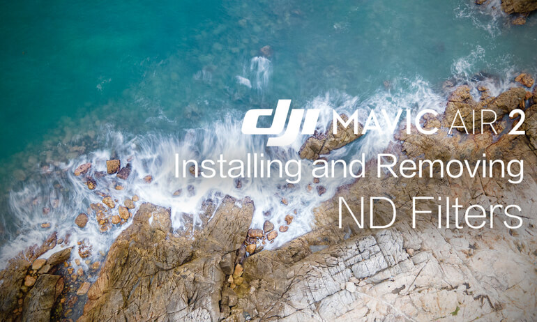 Mavic Air 2 | How to Install and Remove ND Filters