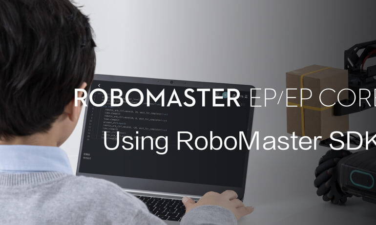 RoboMaster EP/EP CORE | Using RoboMaster SDK