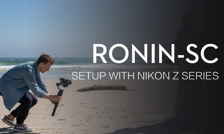 How to Set Up Ronin-SC with NIKON Z Series Cameras