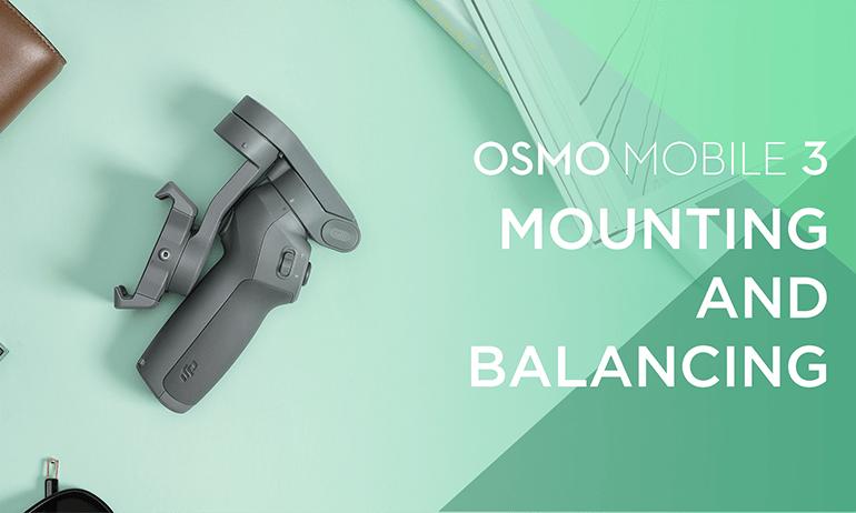 Balancing Osmo Mobile 3