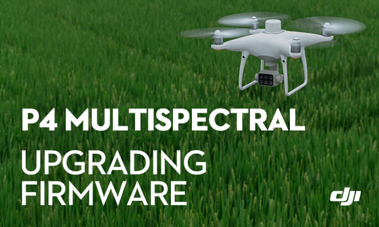How to Update DJI P4 Multispectral Using DJI Assistant 2