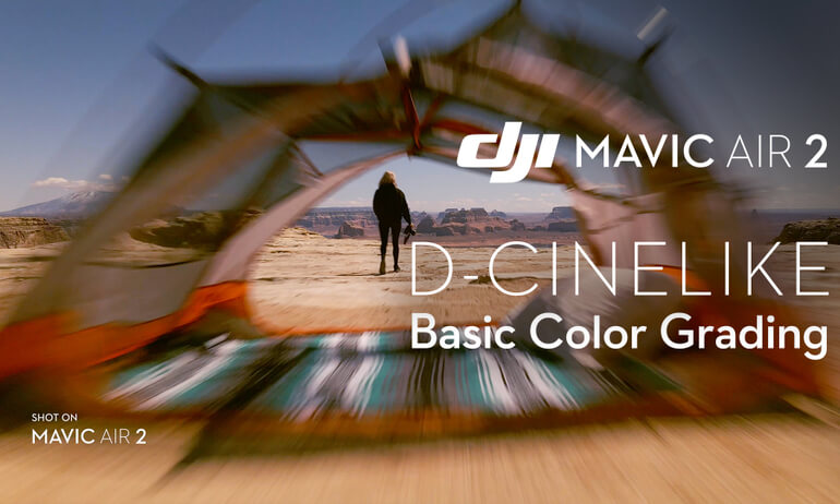 Mavic Air 2|D-Cinelike Basic Color Grading tutorial