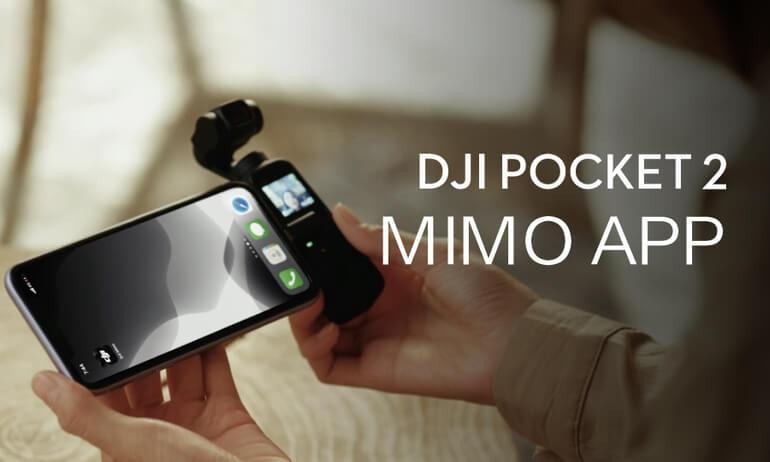 DJI Pocket 2 | Mimo App