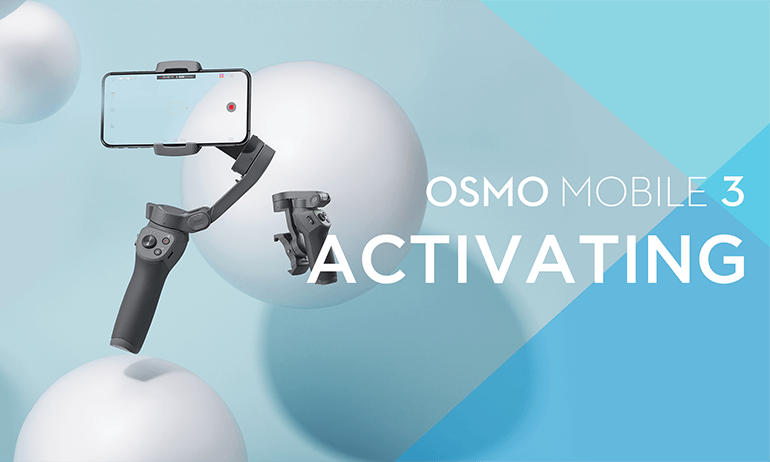 Activating Osmo Mobile 3
