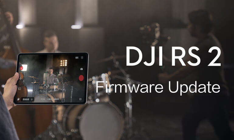 DJI RS 2 | Firmware Update