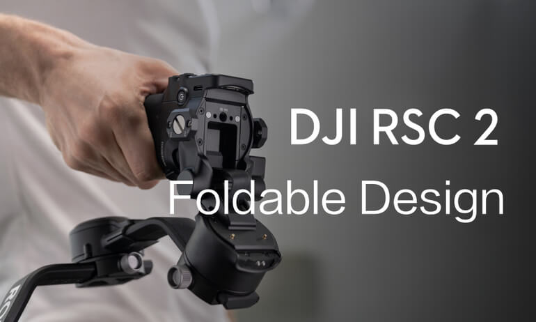 DJI RSC 2 | Foldable Design