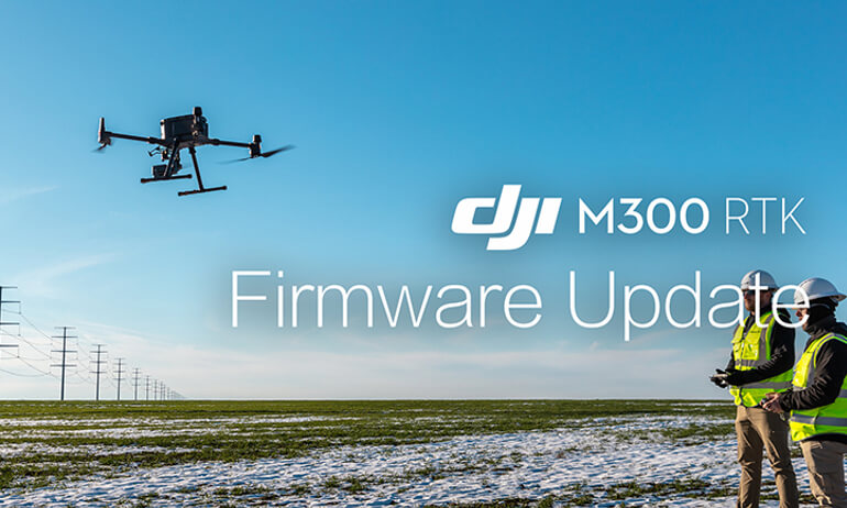 DJI- M300 RTK - How to update the firmware