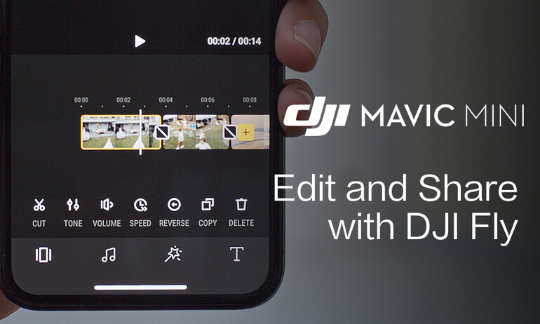 Mavic Mini | How To Edit And Share Videos With DJI Fly