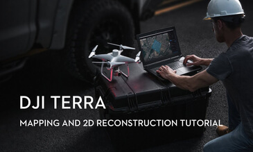 DJI Terra - Mapping and 2D Reconstruction Tutorial