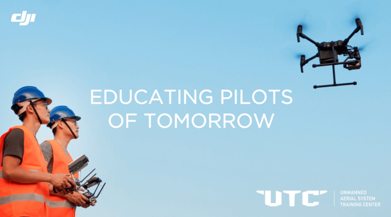 DJI expands Unmanned Aerial Systems Training Center (UTC