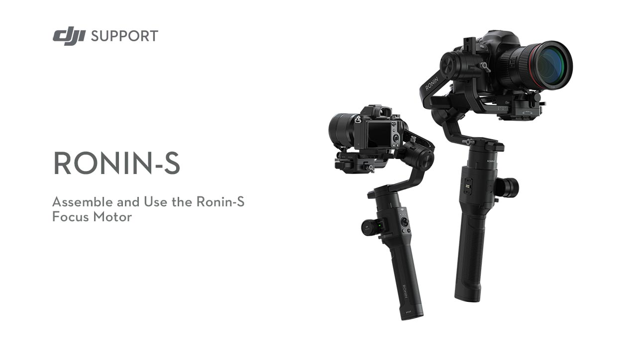 Assemble and use the Ronin-S Focus Motor