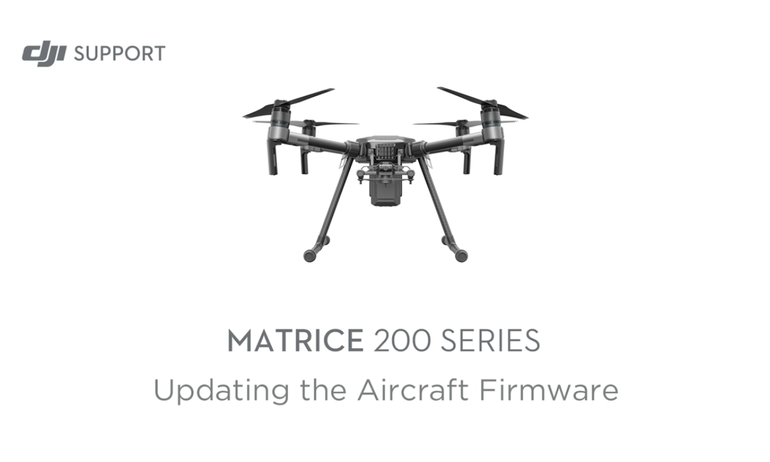 Matrice 200 - Updating the Aircraft Firmware