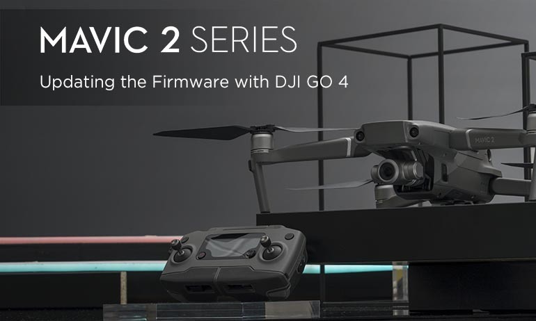 Mavic 2 Series Tutorial - How to Update the Firmware with DJI GO 4
